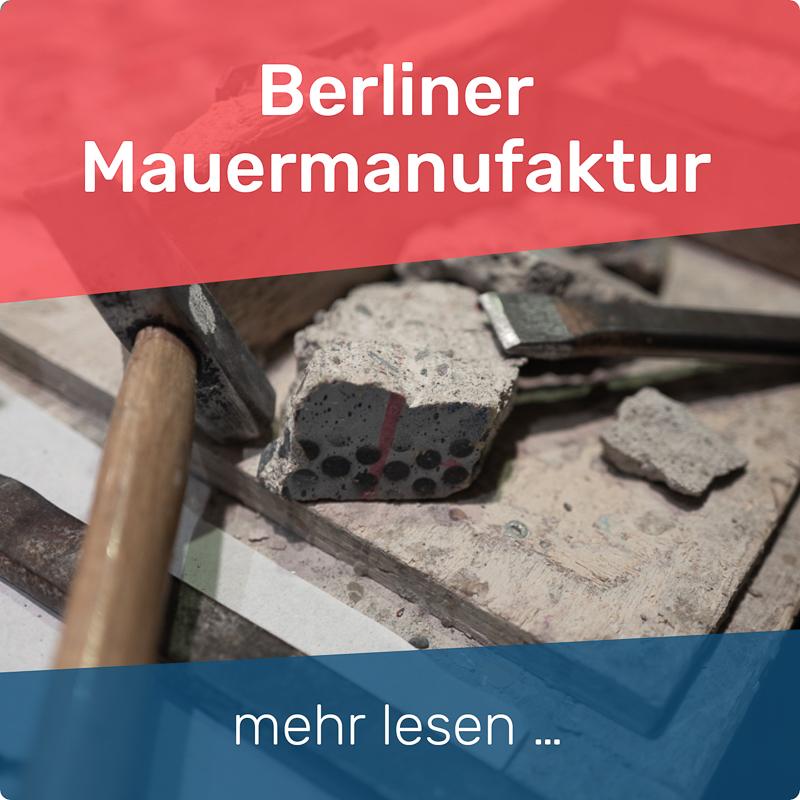 Berliner Mauermanufaktur